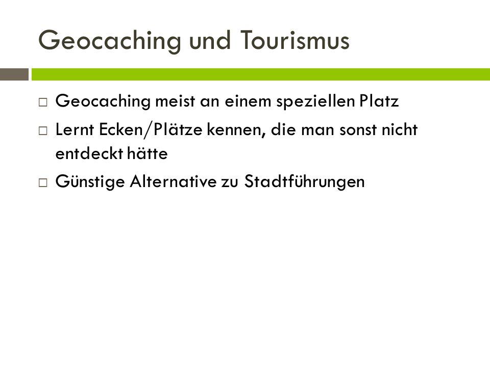 Geocaching und Tourismus