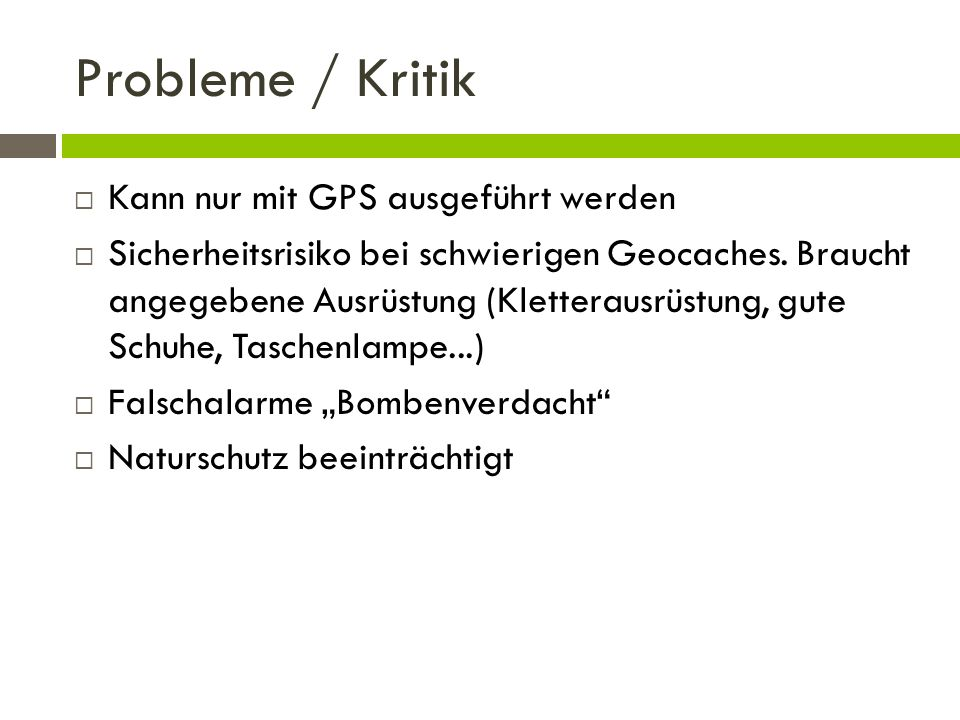 Probleme / Kritik Kann nur mit GPS ausgeführt werden