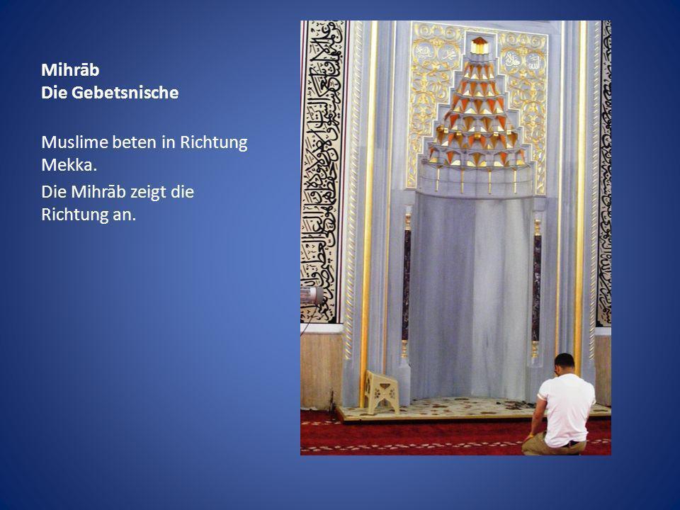 Mihrāb Die Gebetsnische