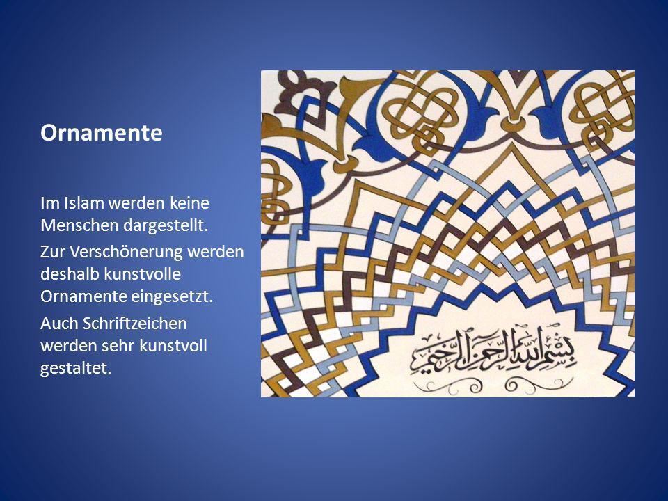 Ornamente Im Islam werden keine Menschen dargestellt.