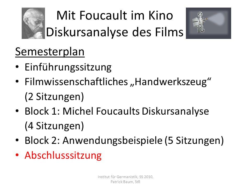 Mit Foucault im Kino Diskursanalyse des Films
