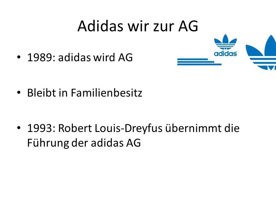 Adidas wir zur AG 1989: adidas wird AG Bleibt in Familienbesitz