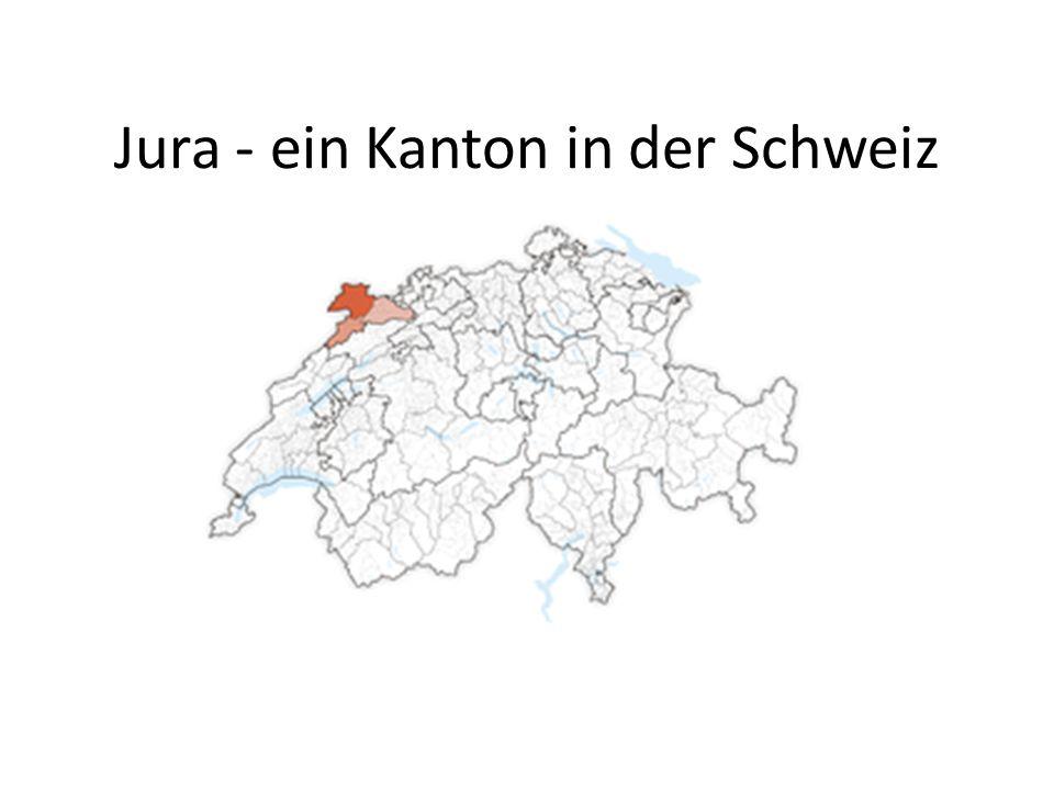 Jura - ein Kanton in der Schweiz