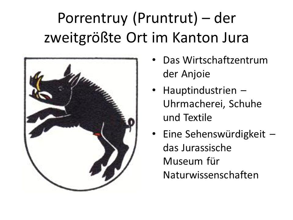 Porrentruy (Pruntrut) – der zweitgrößte Ort im Kanton Jura