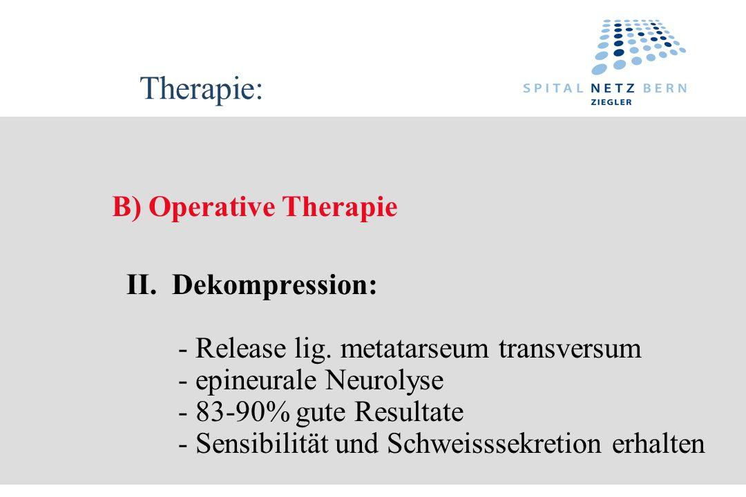 Therapie: B) Operative Therapie