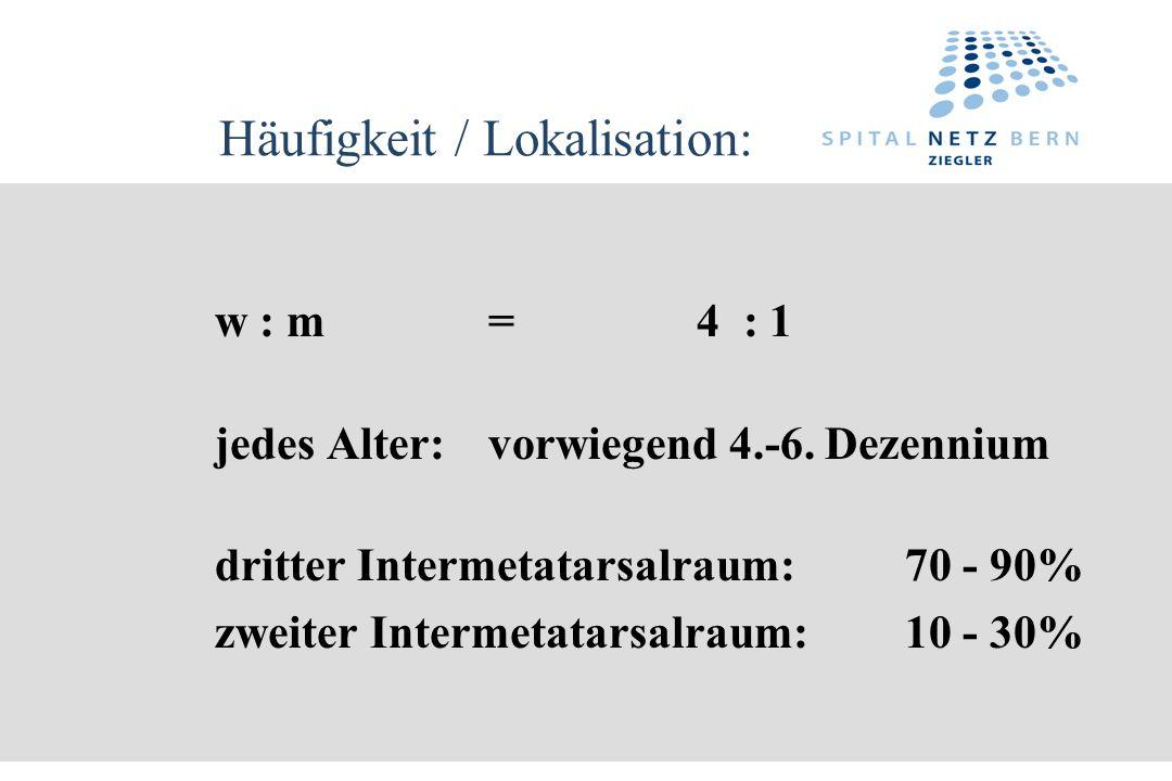 Häufigkeit / Lokalisation: