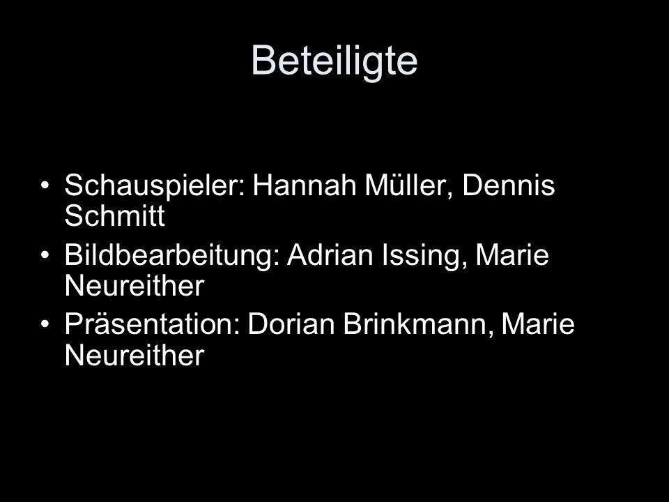 Beteiligte Schauspieler: Hannah Müller, Dennis Schmitt