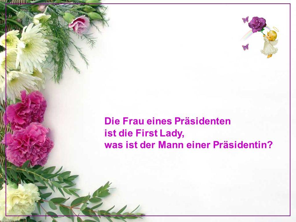 Die Frau eines Präsidenten