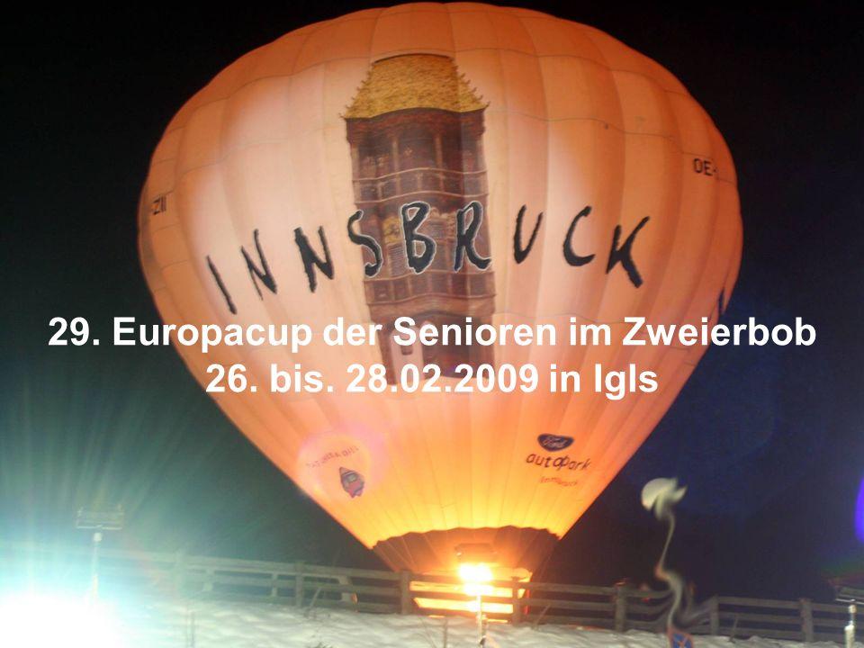 29. Europacup der Senioren im Zweierbob 26. bis. 28.02.2009 in Igls