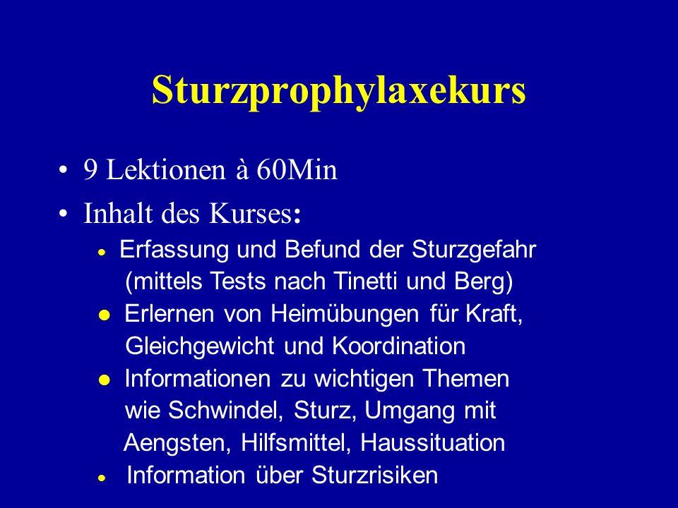 Sturzprophylaxekurs 9 Lektionen à 60Min Inhalt des Kurses: