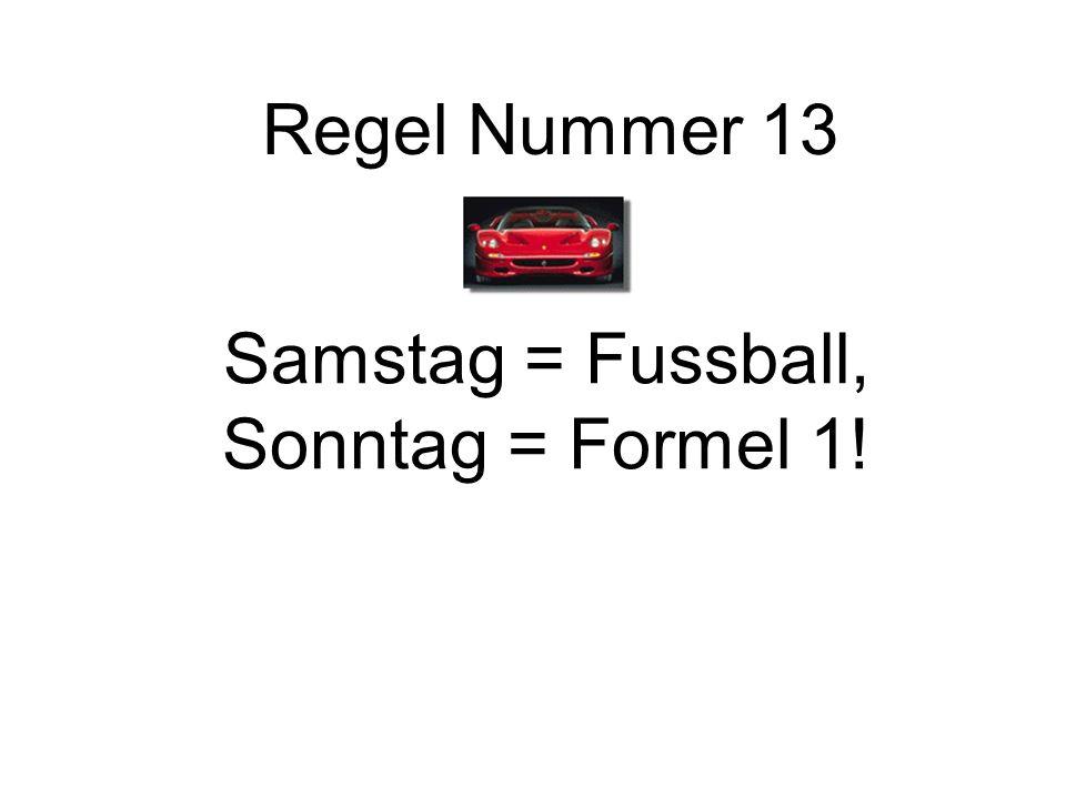Samstag = Fussball, Sonntag = Formel 1!