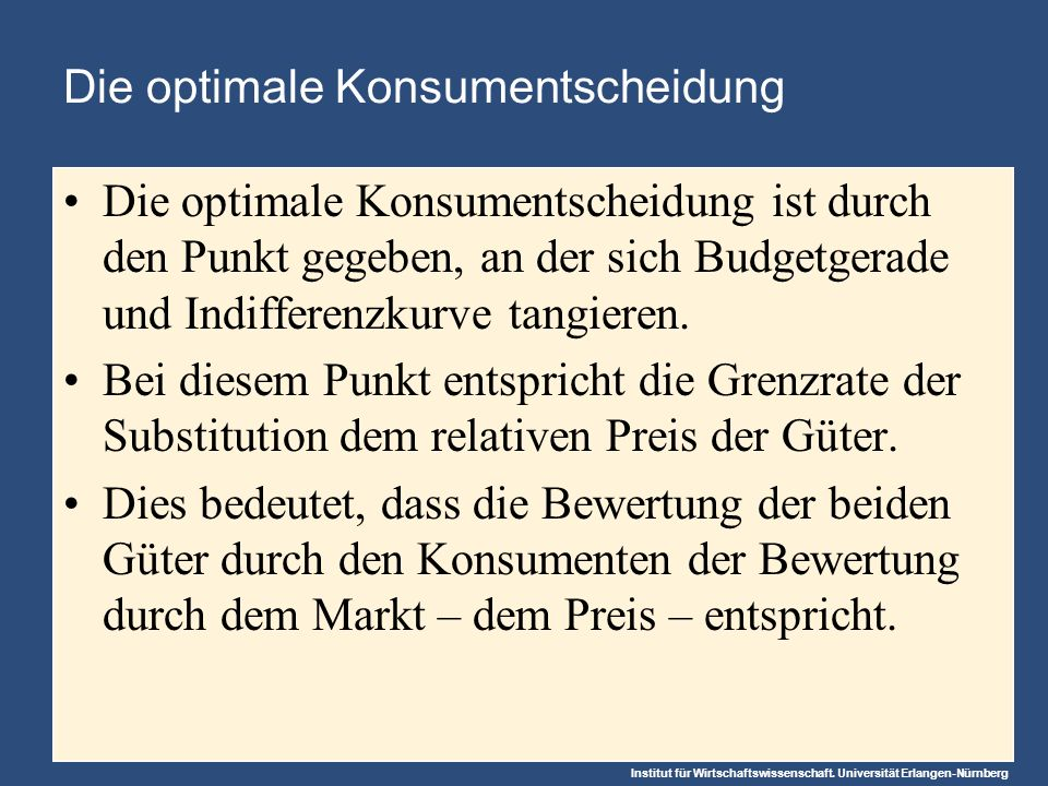 Die optimale Konsumentscheidung