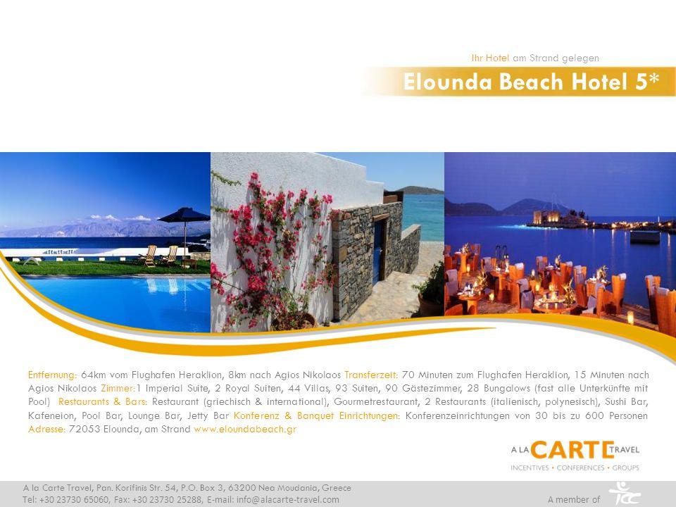 Elounda Beach Hotel 5* Ihr Hotel am Strand gelegen