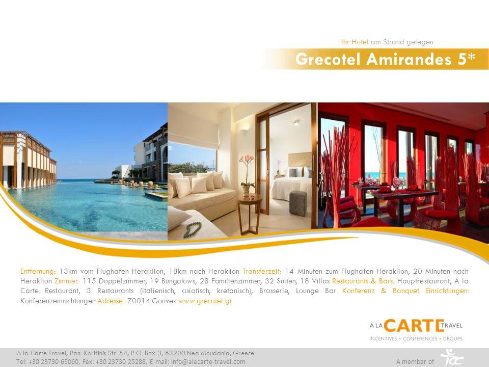 Grecotel Amirandes 5* Ihr Hotel am Strand gelegen