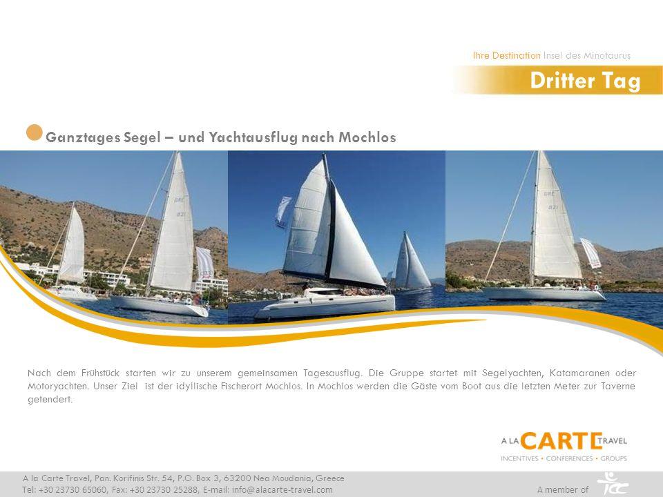 Dritter Tag Ganztages Segel – und Yachtausflug nach Mochlos