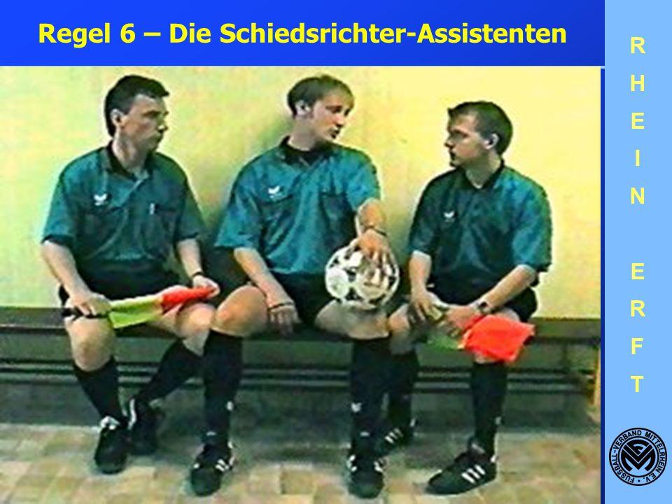 Regel 6 – Die Schiedsrichter-Assistenten