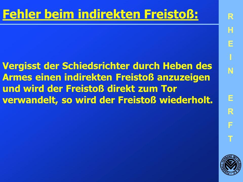 Fehler beim indirekten Freistoß: