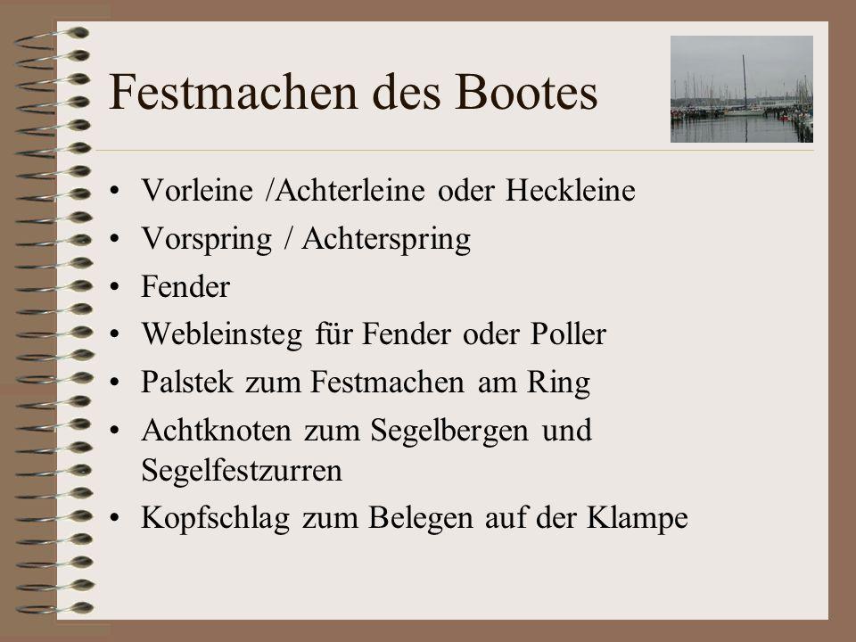 Festmachen des Bootes Vorleine /Achterleine oder Heckleine
