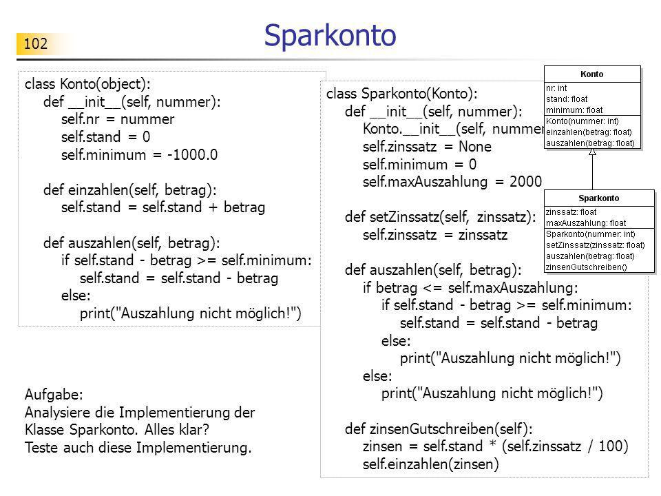 Sparkonto class Konto(object): def __init__(self, nummer):