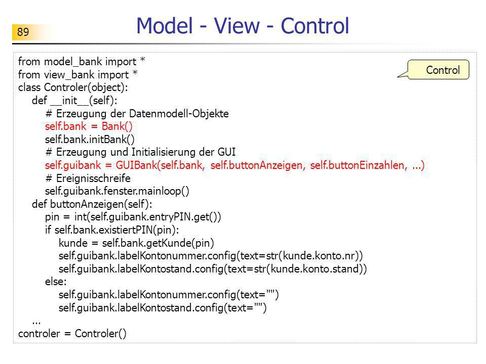 Model - View - Control from model_bank import *