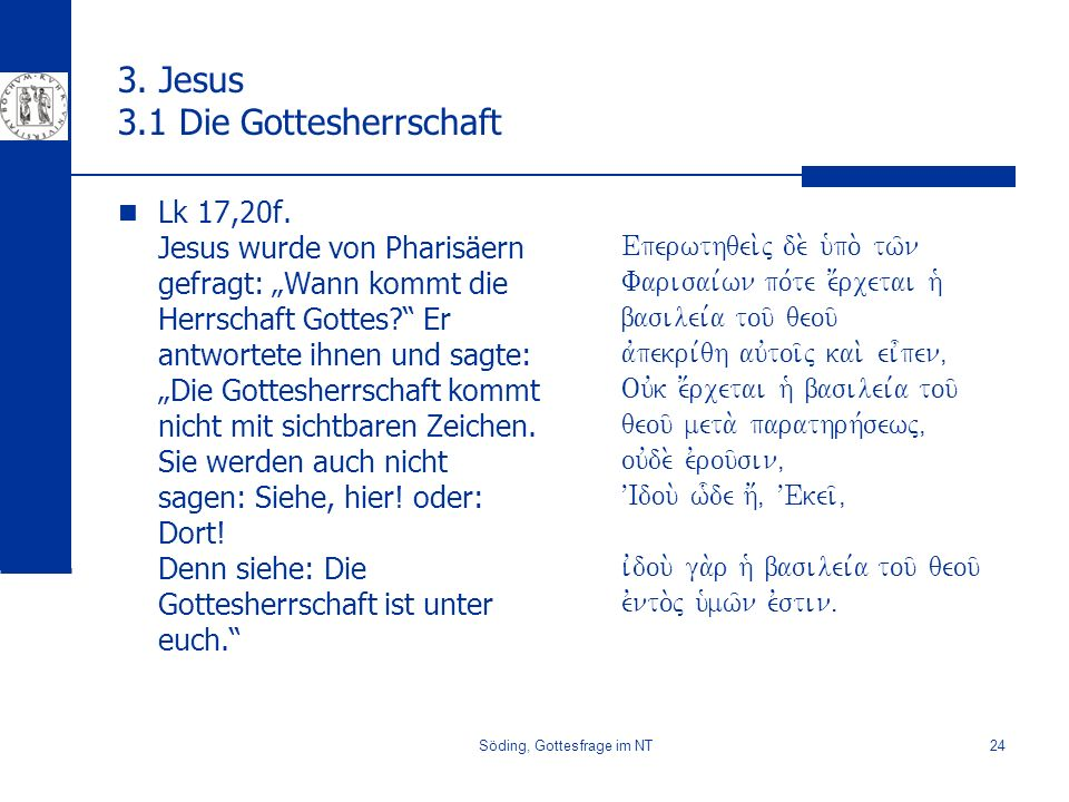 3. Jesus 3.1 Die Gottesherrschaft