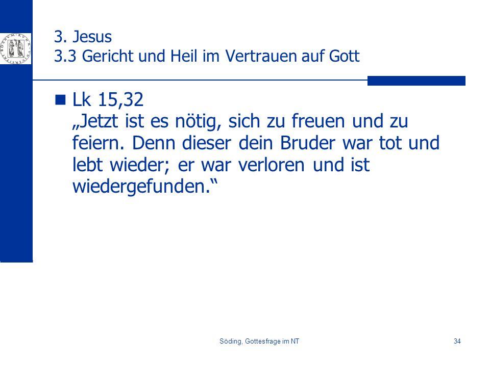 3. Jesus 3.3 Gericht und Heil im Vertrauen auf Gott