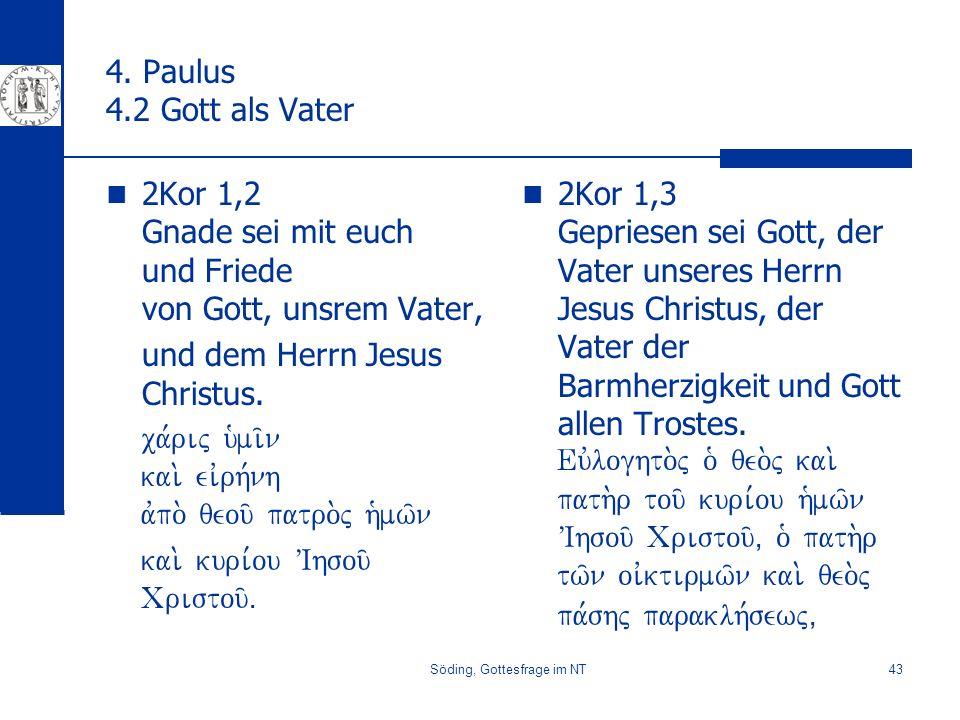 Söding, Gottesfrage im NT