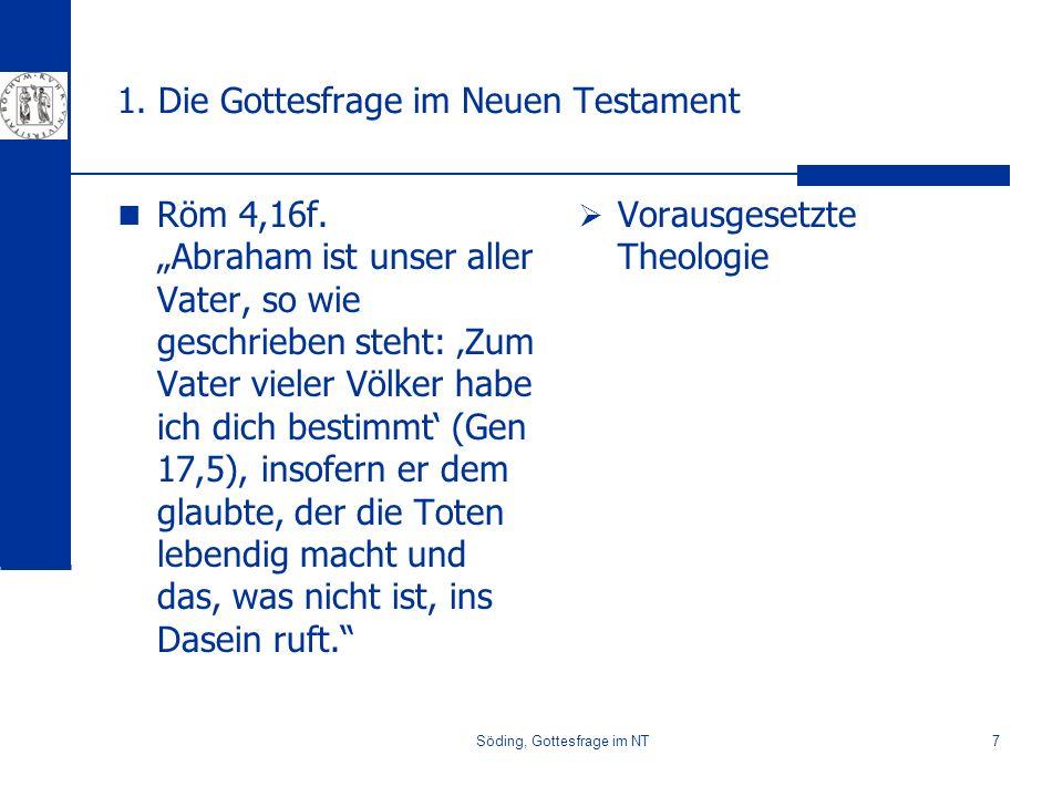 1. Die Gottesfrage im Neuen Testament
