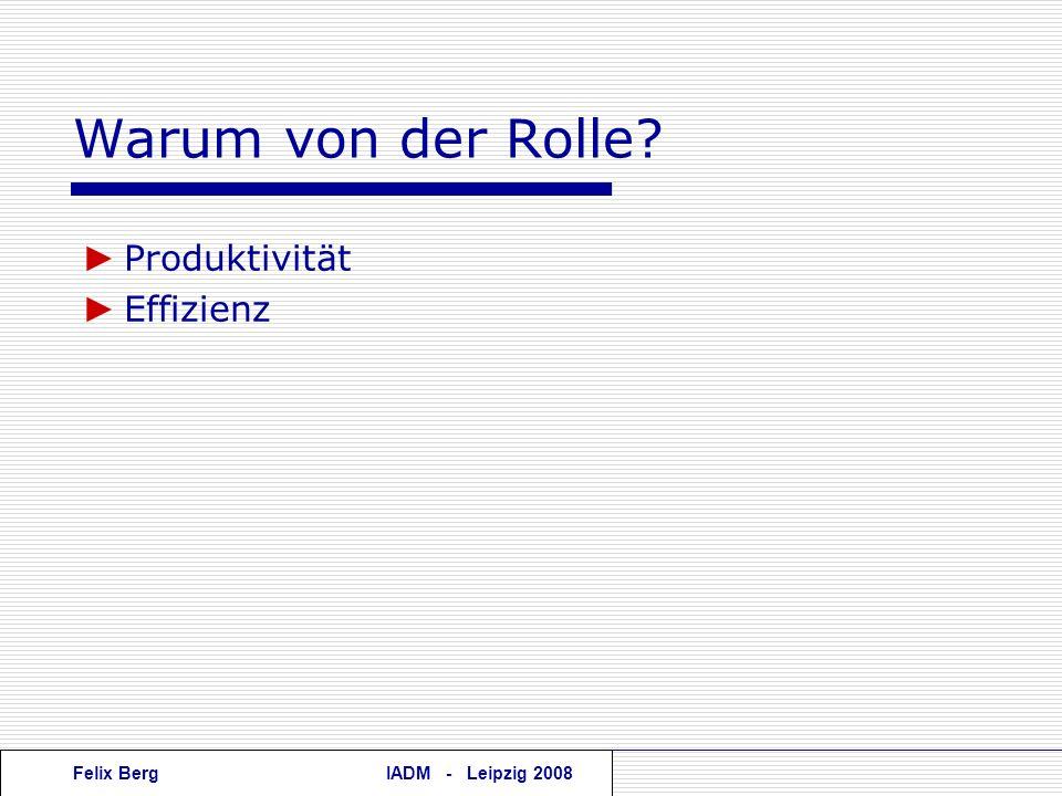 Warum von der Rolle ► Produktivität ► Effizienz