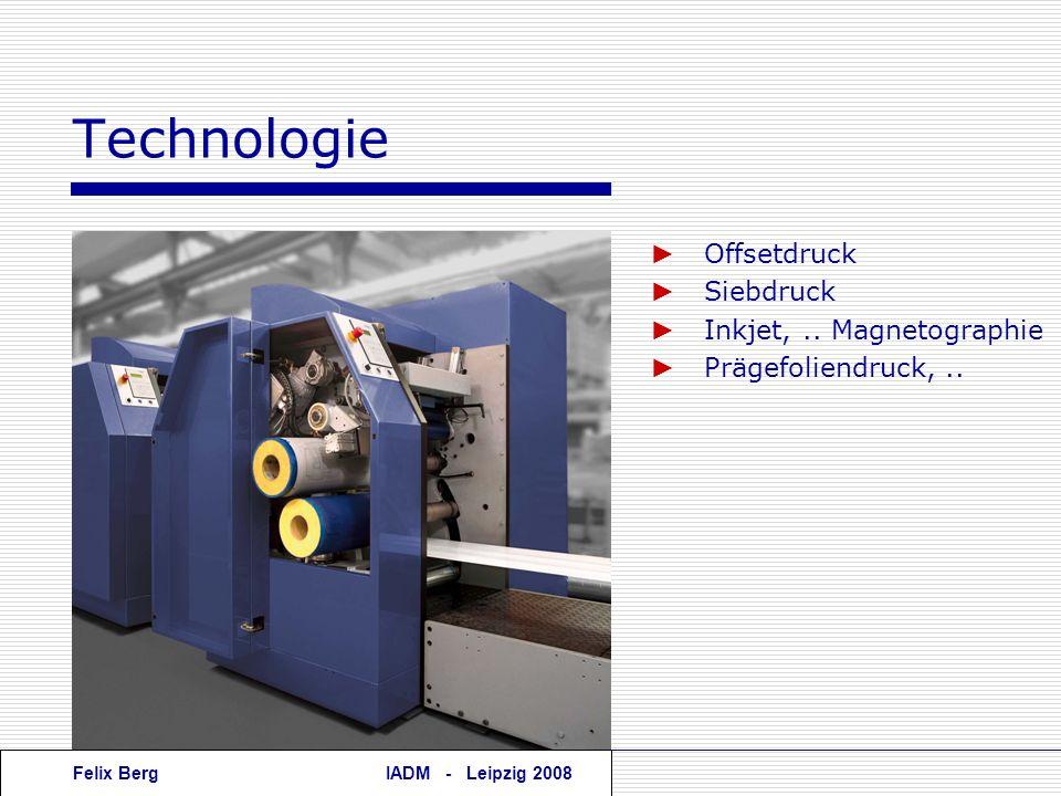 Technologie ► Offsetdruck ► Siebdruck ► Inkjet, .. Magnetographie