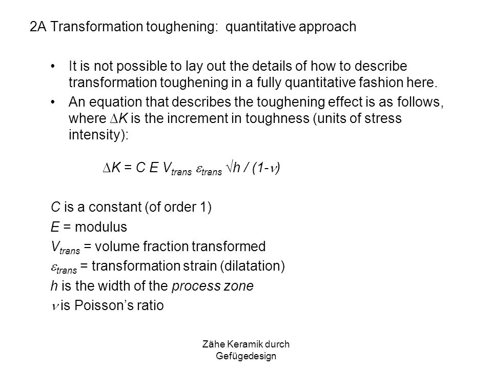 2A Transformation toughening: quantitative approach