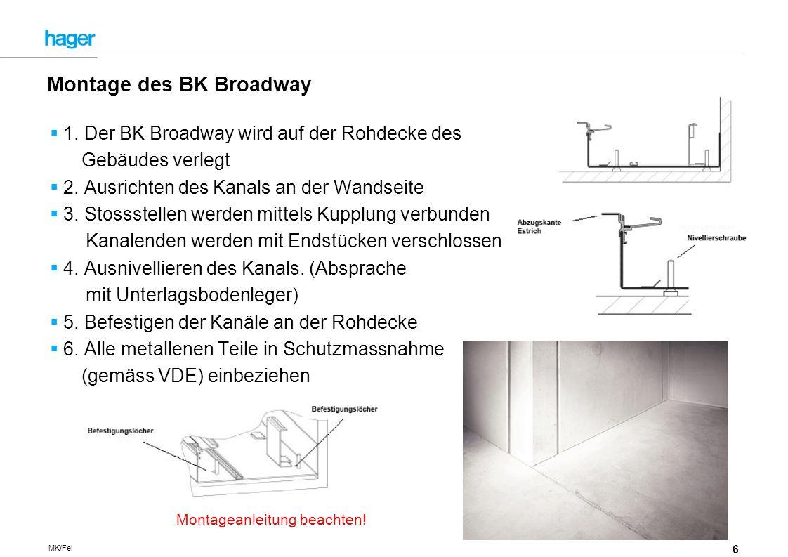 Montage des BK Broadway