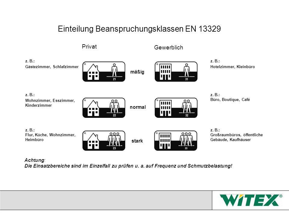 Einteilung Beanspruchungsklassen EN 13329