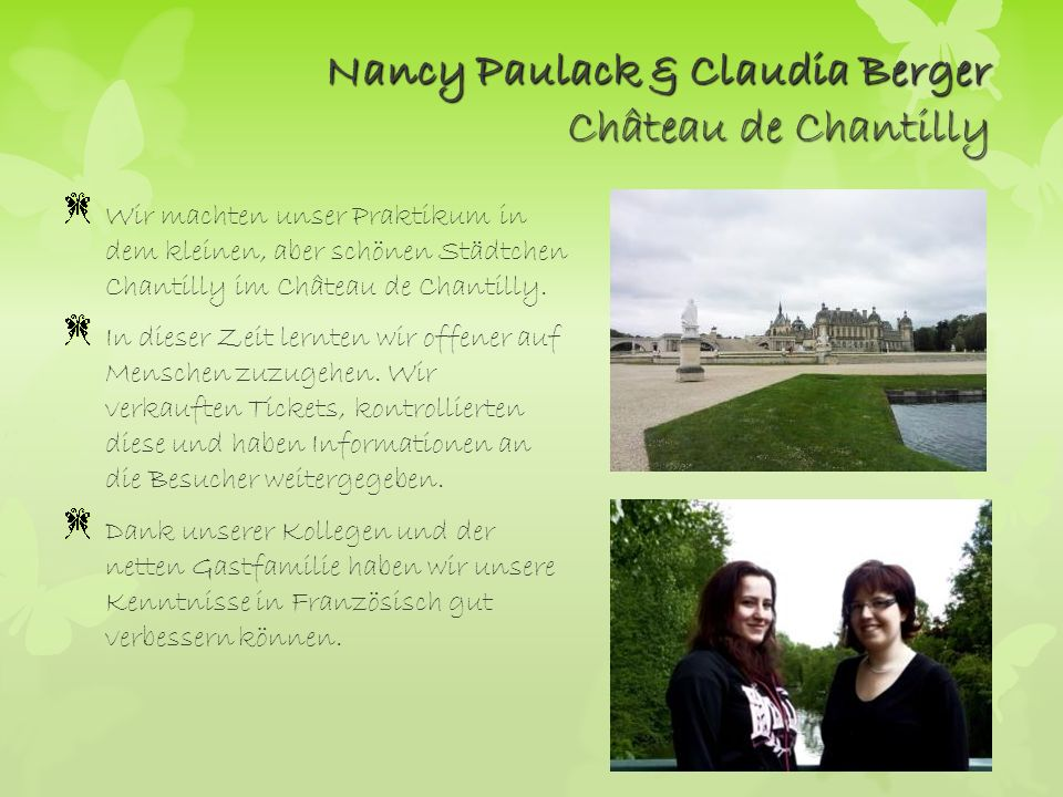 Nancy Paulack & Claudia Berger Château de Chantilly