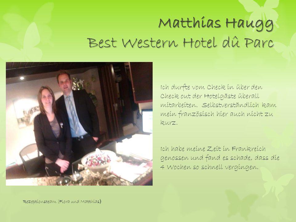 Matthias Haugg Best Western Hotel dû Parc