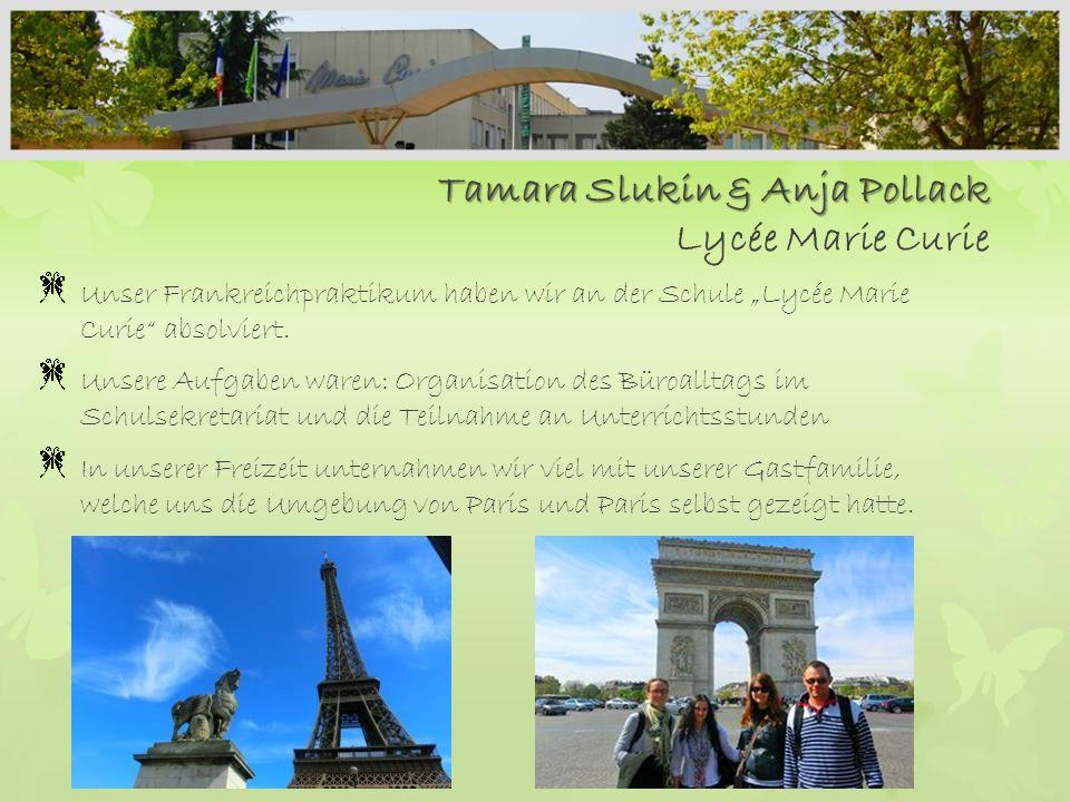 Tamara Slukin & Anja Pollack Lycée Marie Curie