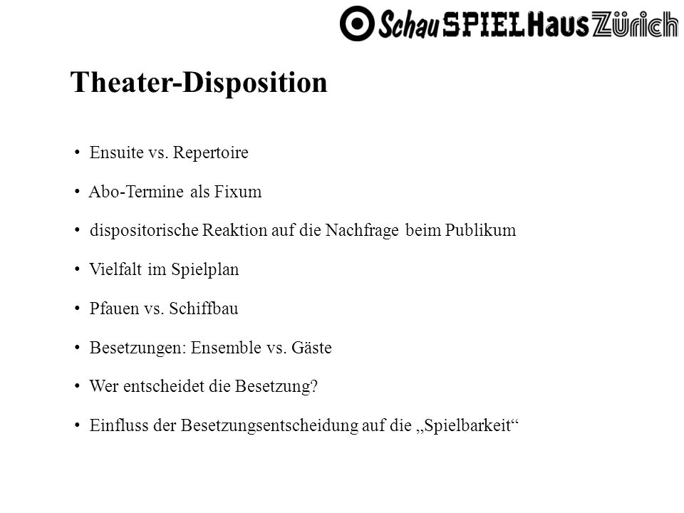 Theater-Disposition Ensuite vs. Repertoire Abo-Termine als Fixum