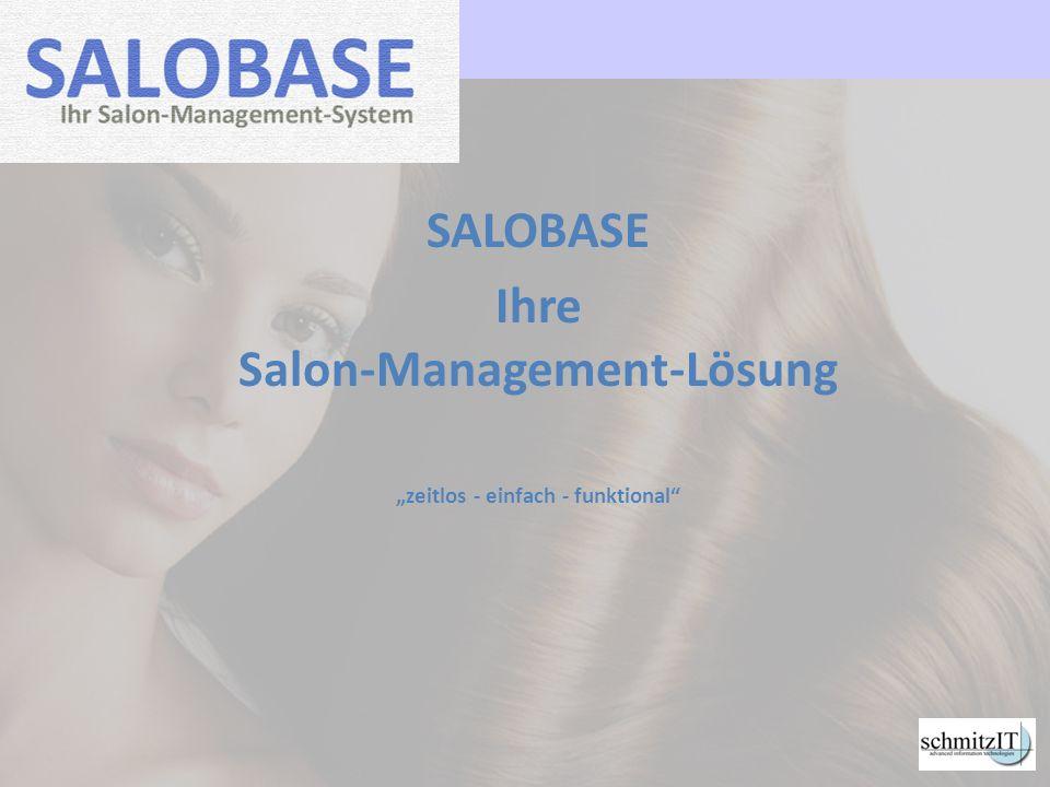 """SALOBASE Ihre Salon-Management-Lösung """"zeitlos - einfach - funktional"""