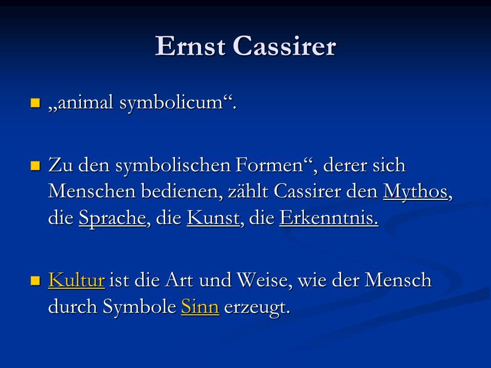 "Ernst Cassirer ""animal symbolicum ."