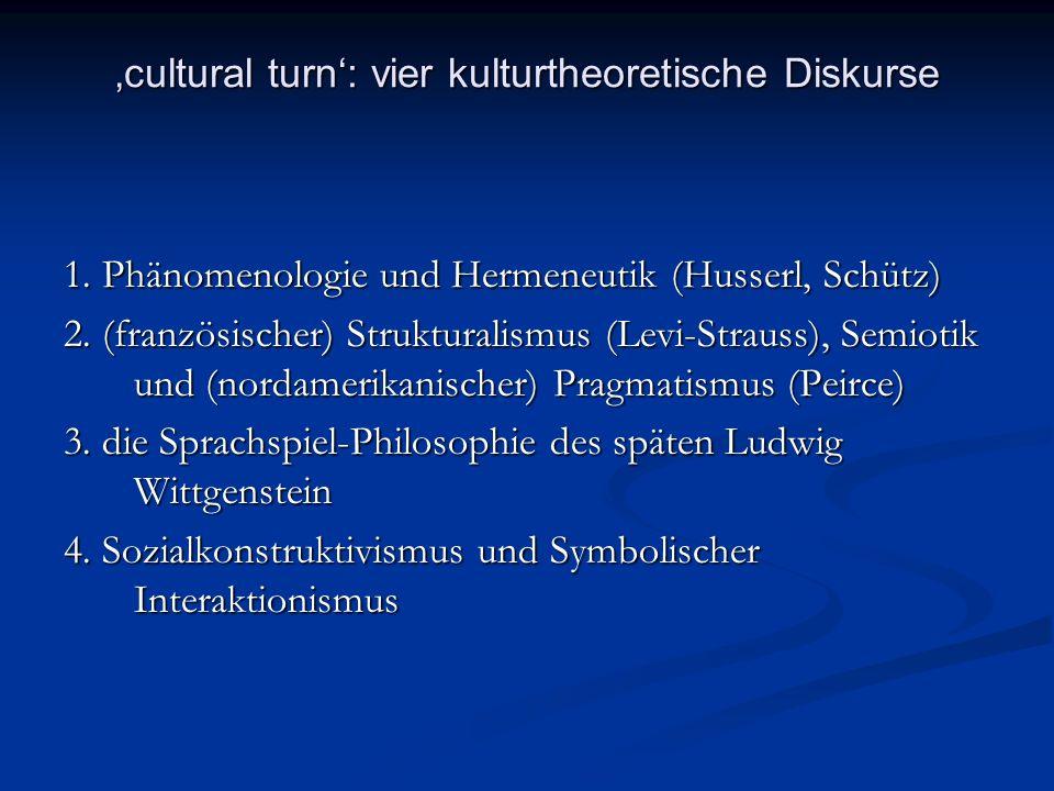 'cultural turn': vier kulturtheoretische Diskurse