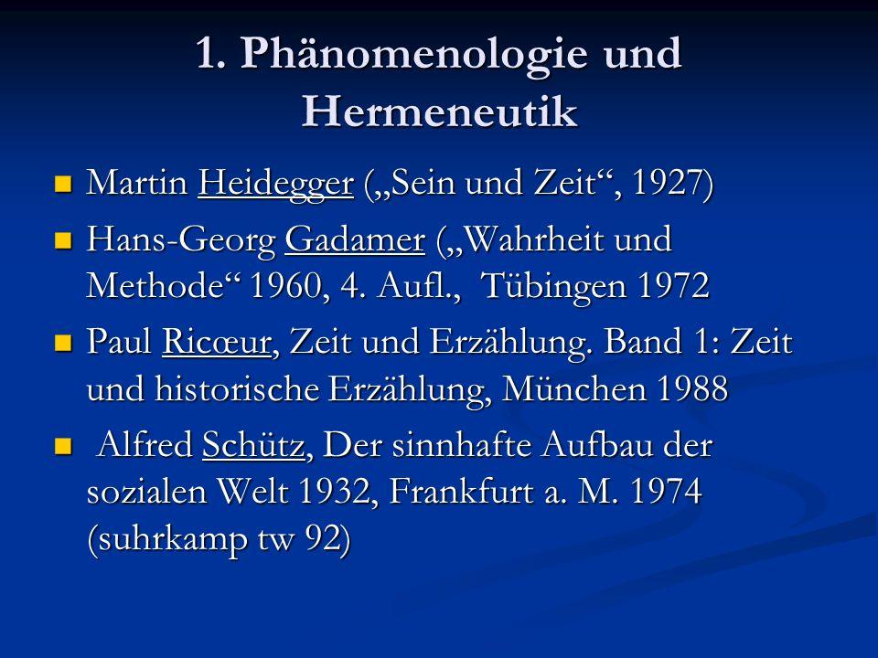 1. Phänomenologie und Hermeneutik