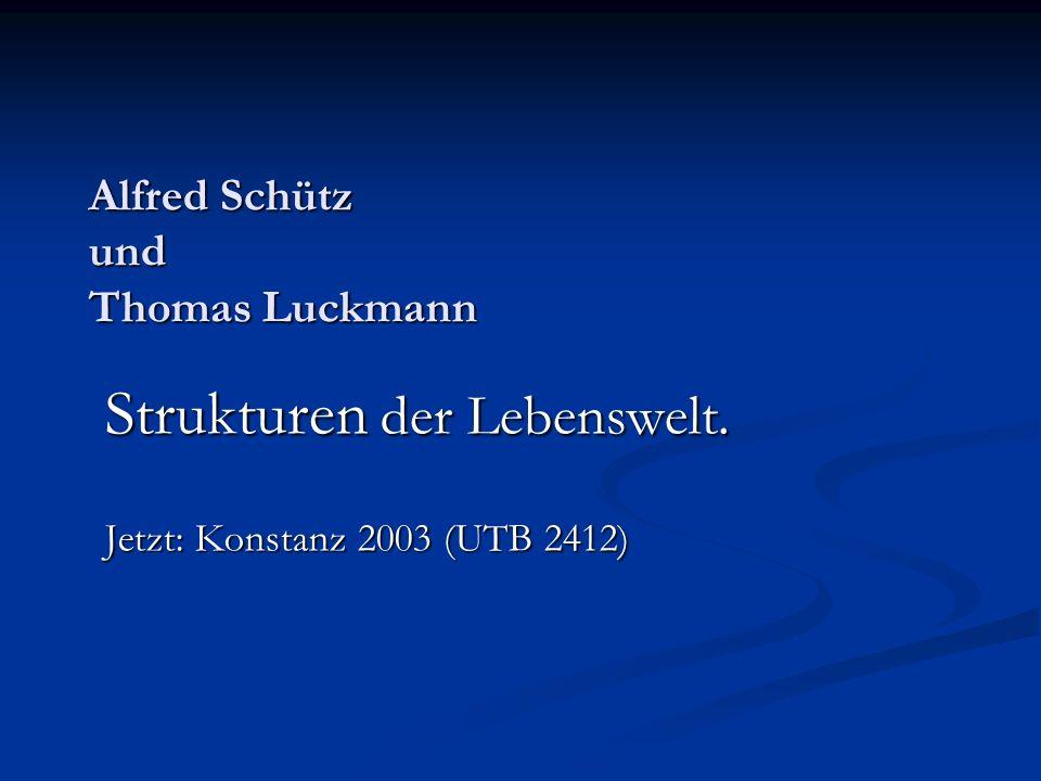 Alfred Schütz und Thomas Luckmann
