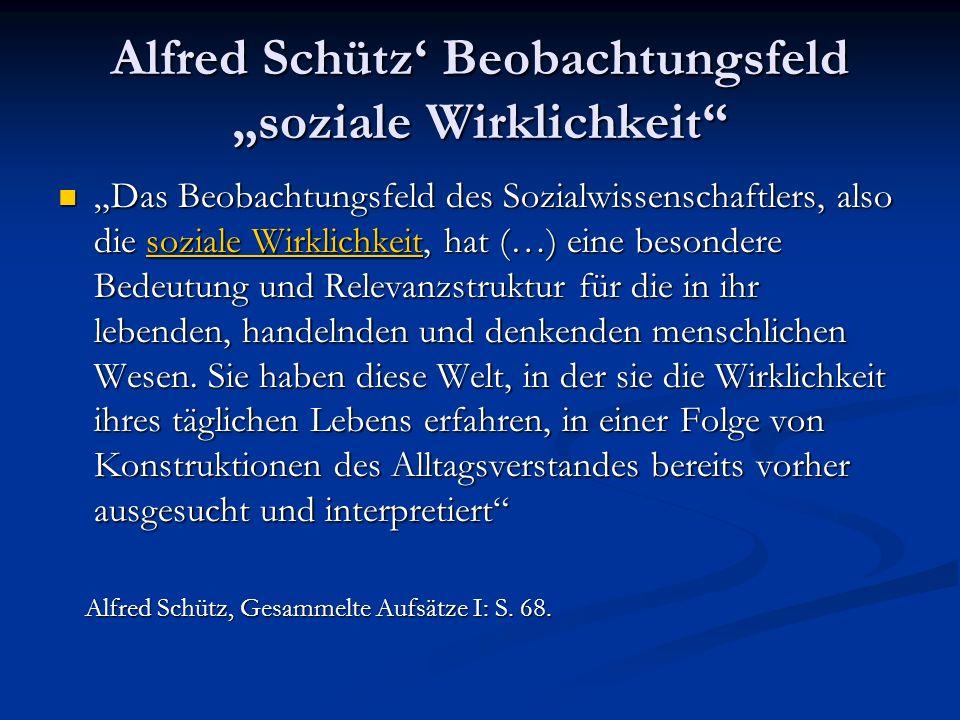 """Alfred Schütz' Beobachtungsfeld """"soziale Wirklichkeit"""