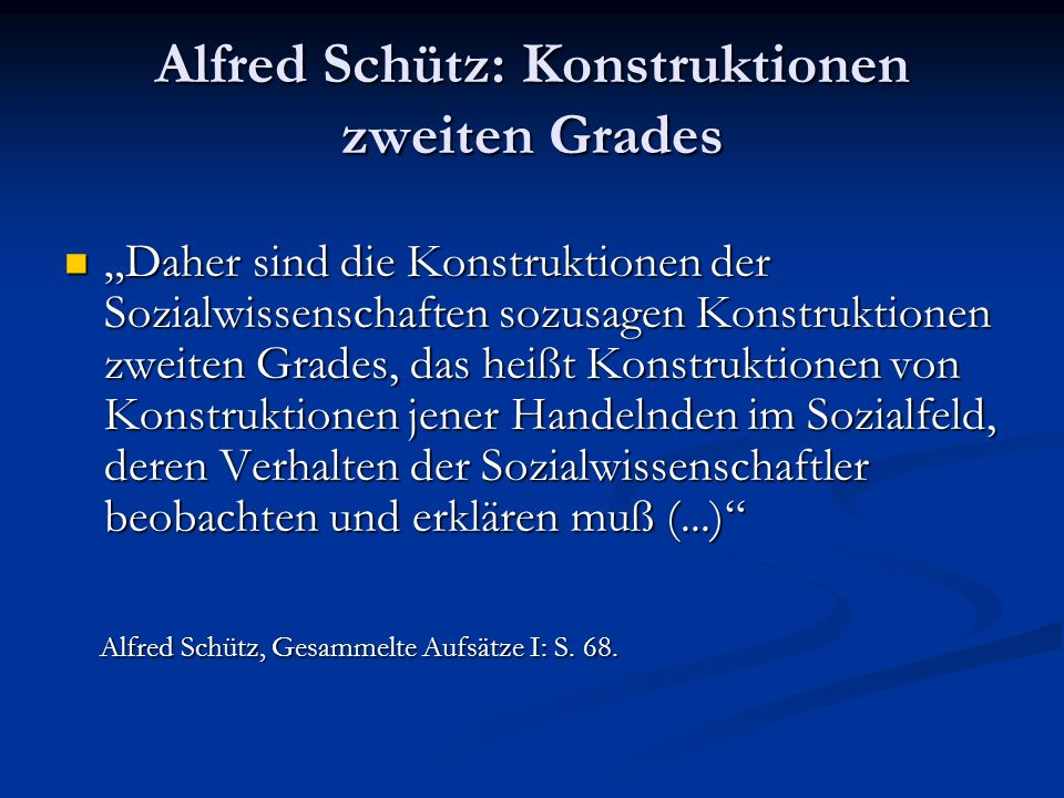Alfred Schütz: Konstruktionen zweiten Grades