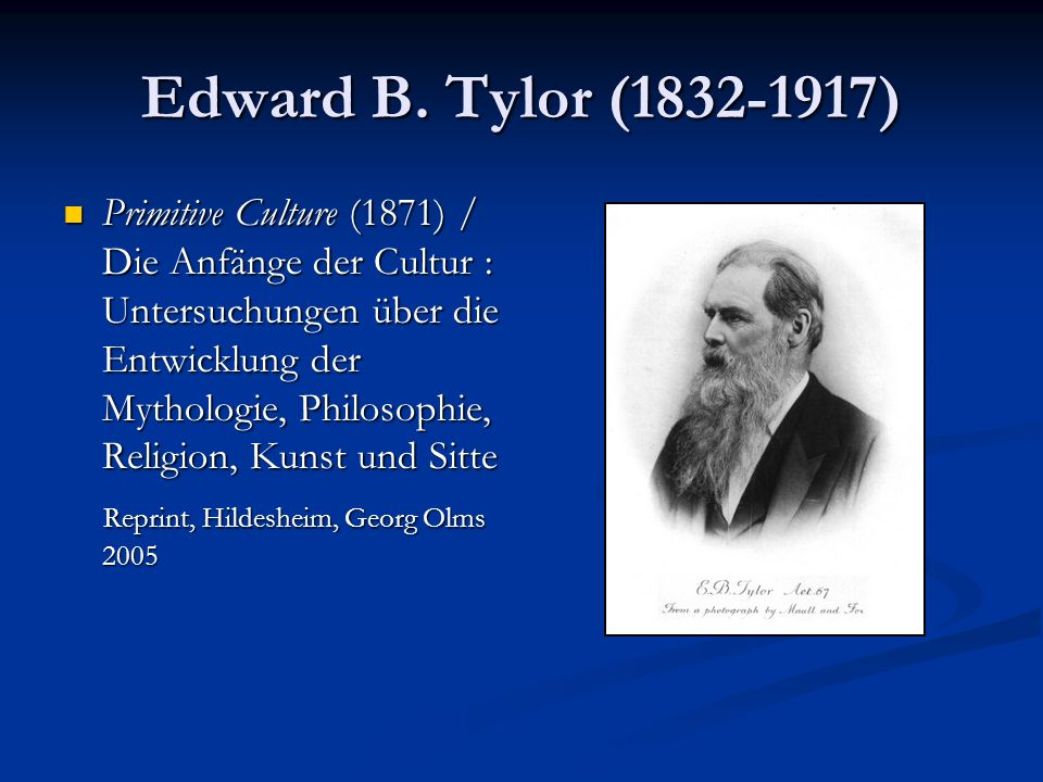 Edward B. Tylor (1832-1917)