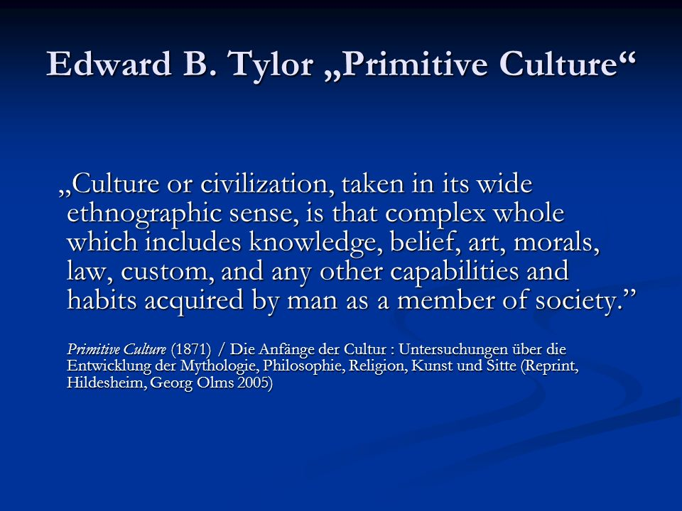 "Edward B. Tylor ""Primitive Culture"