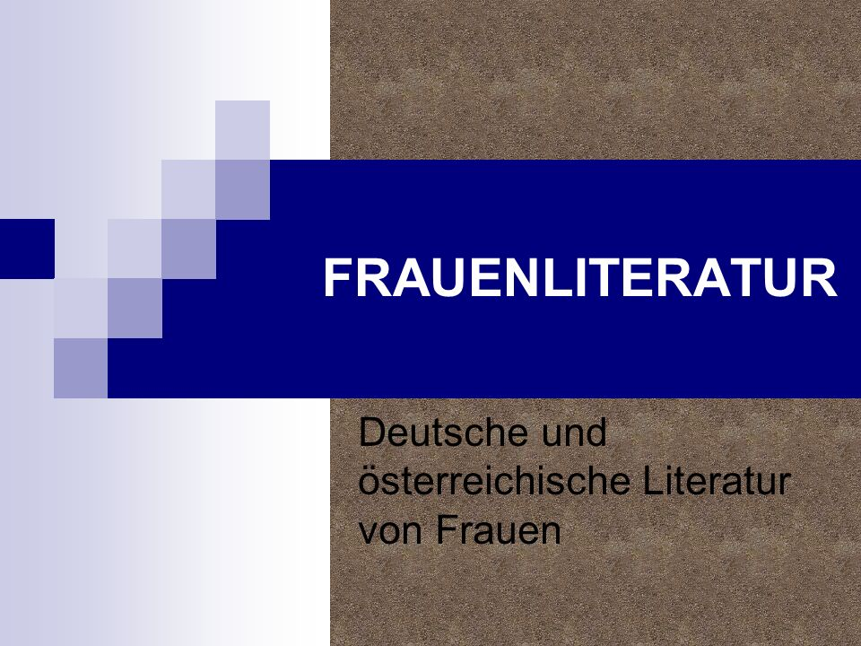 Deutsche und österreichische Literatur von Frauen