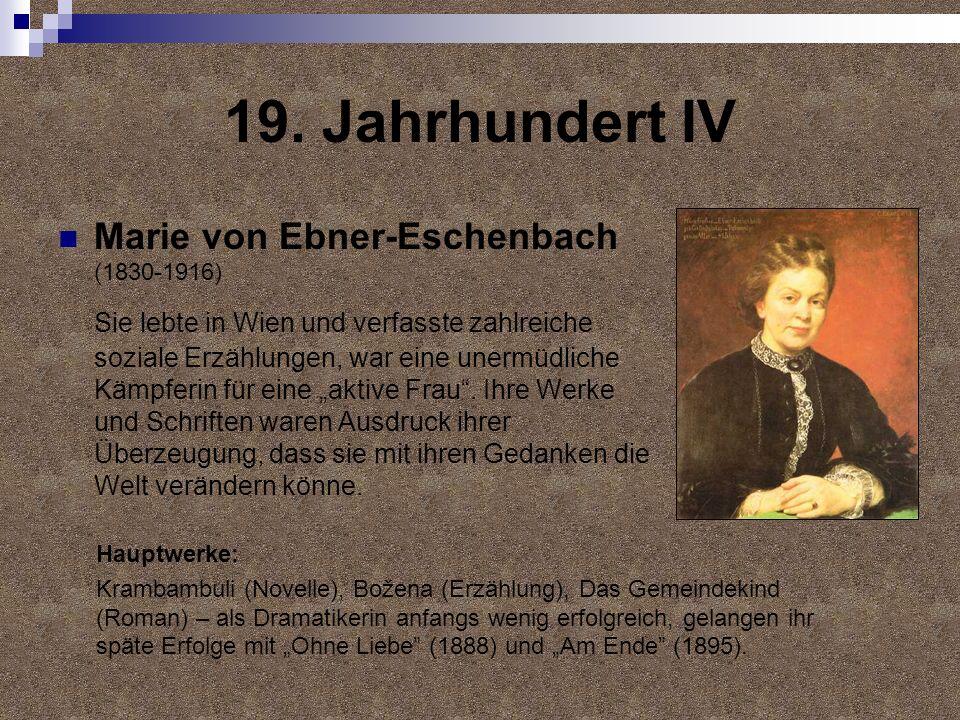 19. Jahrhundert IV Marie von Ebner-Eschenbach (1830-1916)
