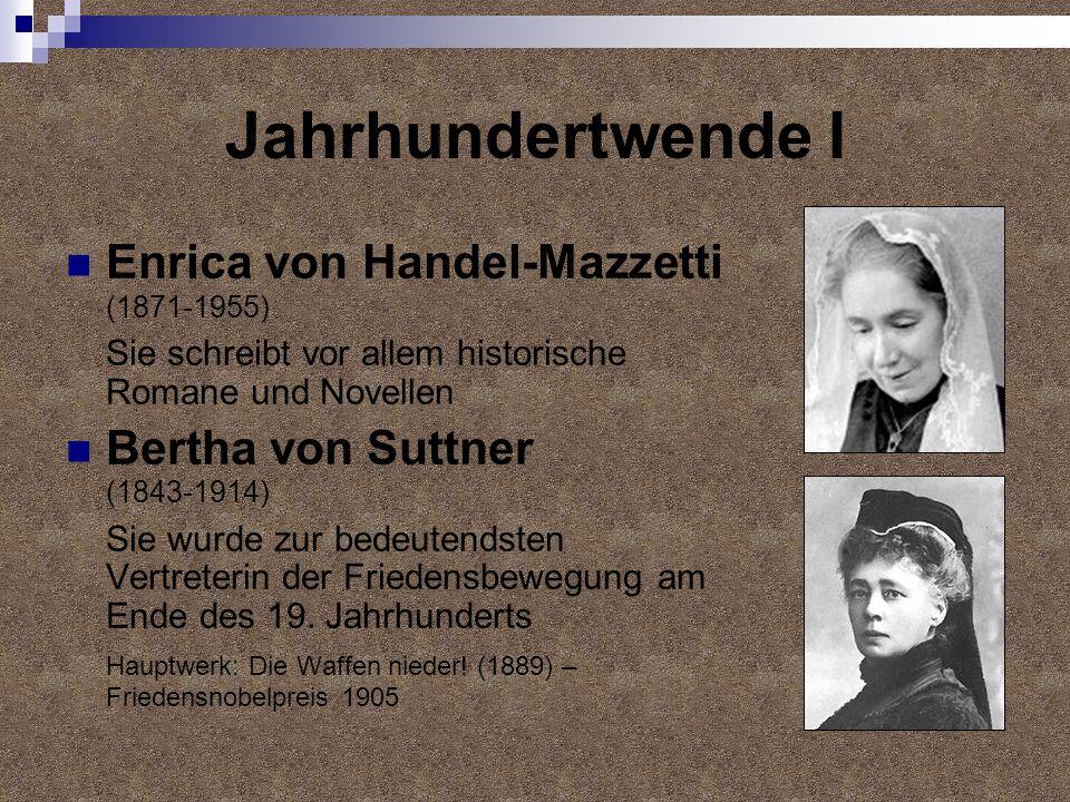 Jahrhundertwende I Enrica von Handel-Mazzetti (1871-1955)