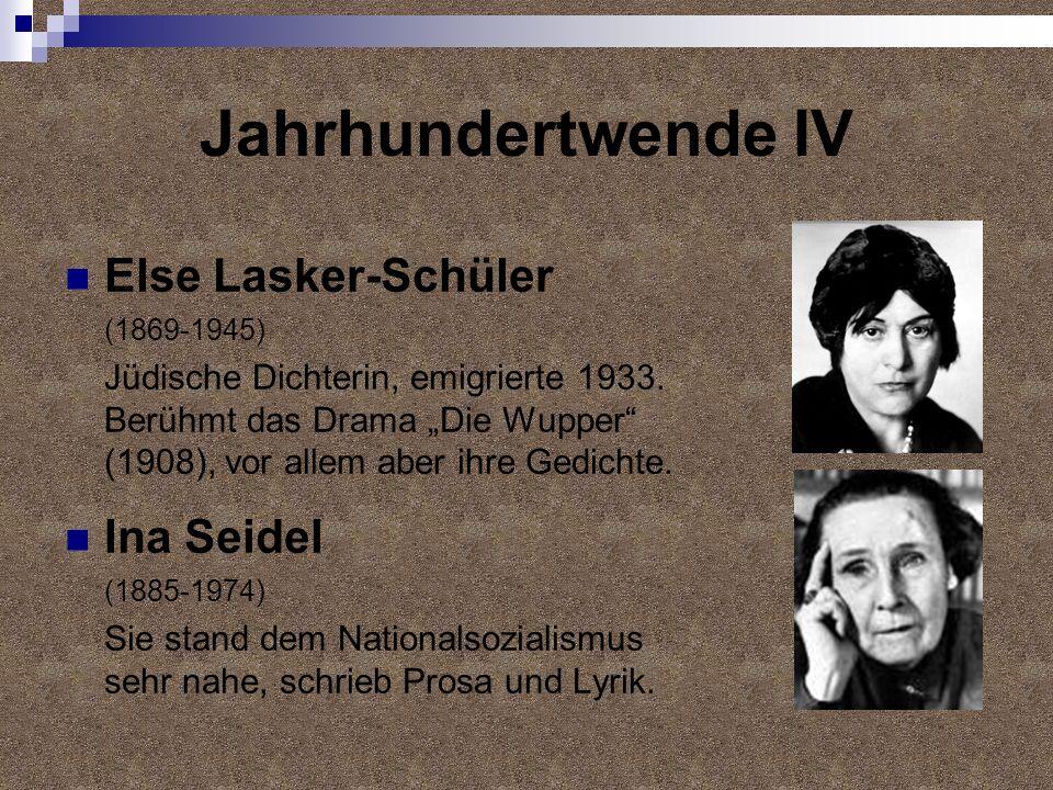 Jahrhundertwende IV Else Lasker-Schüler Ina Seidel